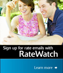 Sign up for rate emails with RateWatch. Learn more.